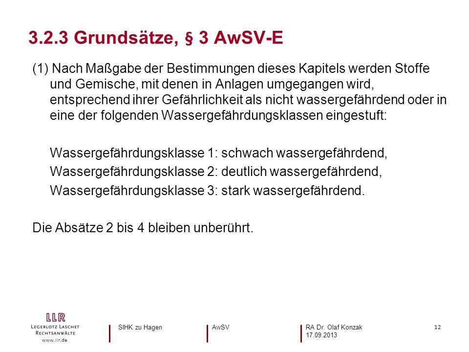 12 www.llr.de (1) Nach Maßgabe der Bestimmungen dieses Kapitels werden Stoffe und Gemische, mit denen in Anlagen umgegangen wird, entsprechend ihrer Gefährlichkeit als nicht wassergefährdend oder in eine der folgenden Wassergefährdungsklassen eingestuft: Wassergefährdungsklasse 1: schwach wassergefährdend, Wassergefährdungsklasse 2: deutlich wassergefährdend, Wassergefährdungsklasse 3: stark wassergefährdend.