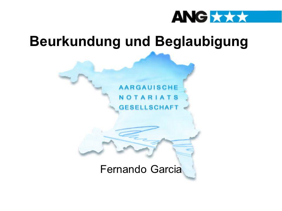 Beurkundung und Beglaubigung Fernando Garcia