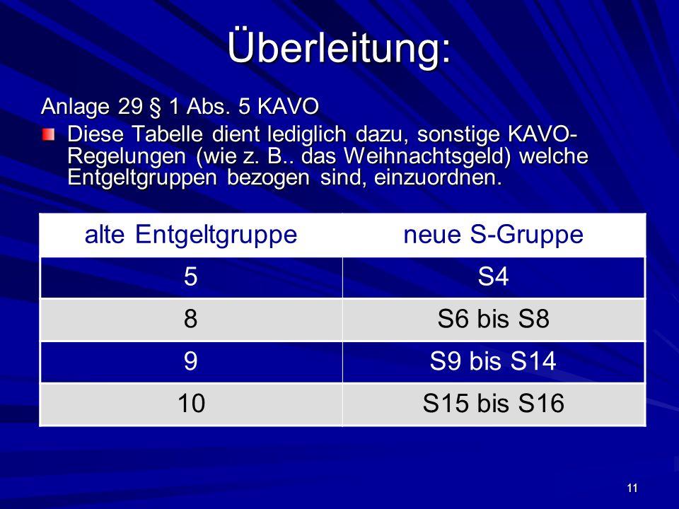 11 Überleitung: Anlage 29 § 1 Abs.