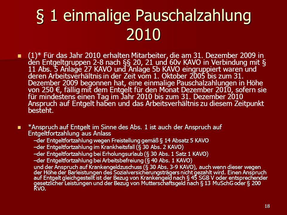 18 (1)* Für das Jahr 2010 erhalten Mitarbeiter, die am 31.