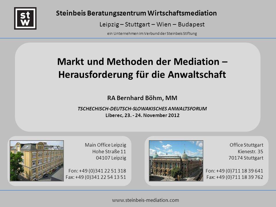 Steinbeis Beratungszentrum Wirtschaftsmediation Leipzig – Stuttgart – Wien – Budapest ein Unternehmen im Verbund der Steinbeis Stiftung Markt und Meth