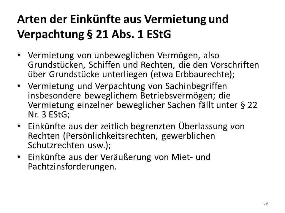 Arten der Einkünfte aus Vermietung und Verpachtung § 21 Abs.