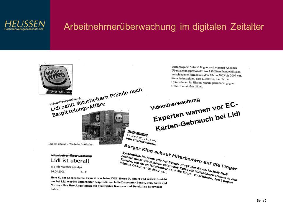 Seite 3 Arbeitnehmerüberwachung im digitalen Zeitalter Informationelle Selbstbestimmung: Ausprägung des Persönlichkeitsrechts, Art 2 Abs 1 i.V.m.