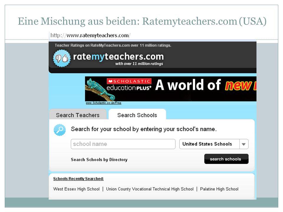 Eine Mischung aus beiden: Ratemyteachers.com (USA)