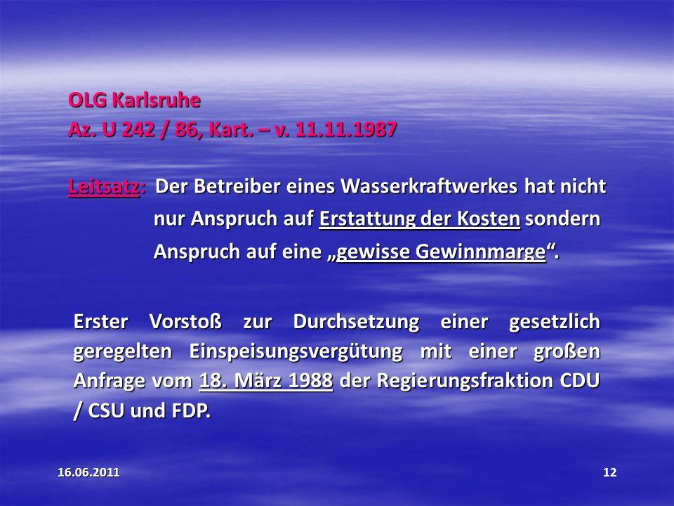 16.06.2011 12 OLG Karlsruhe Az.U 242 / 86, Kart. – v.
