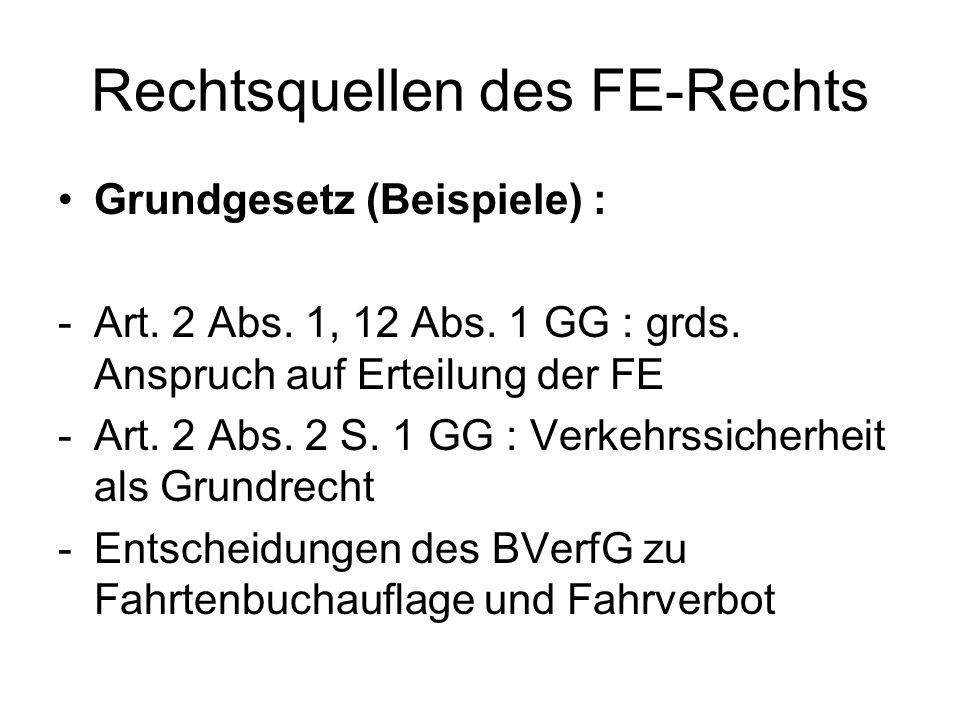 § 13 : Erteilung der FE (§ 2 StVG i.V.m FeV) Voraussetzungen -Antrag (§ 2 Abs.