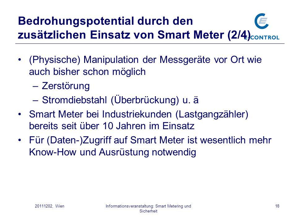 Informationsveranstaltung: Smart Metering und Sicherheit 1820111202, Wien Bedrohungspotential durch den zusätzlichen Einsatz von Smart Meter (2/4) (Ph