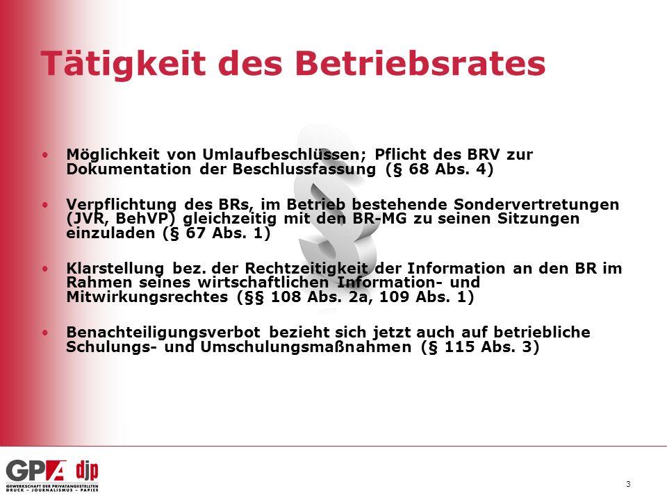 4 Betriebsvereinbarungen Entfall der verpflichtenden (zustimmungspflichtige) BV bei Prämien und leistungsbezogenen Entgelten; wurde jetzt als Möglichkeit einer freiwilligen BV aufgenommen (§§ 96 Abs.