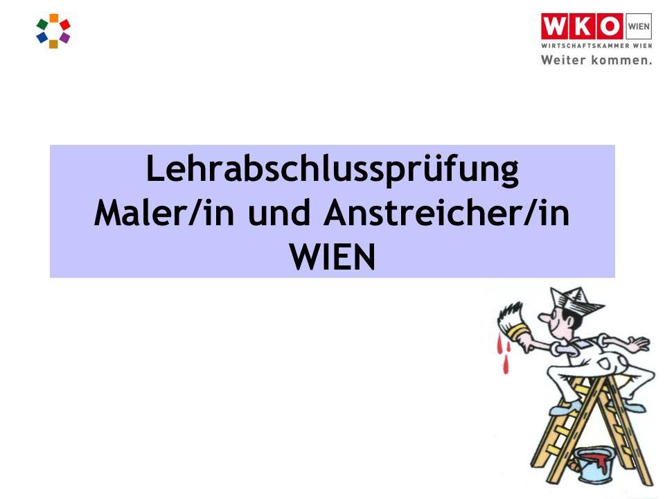 Haus der Wiener Maler Thaliastraße 84,1160 Wien oder Fachausschuss Maler Gschwandnergasse 53-57, 1170 Wien Wo finden die Lehrabschlussprüfungen statt.
