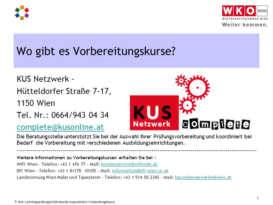 Wo gibt es Vorbereitungskurse? KUS Netzwerk – Hütteldorfer Straße 7-17, 1150 Wien Tel. Nr.: 0664/943 04 34 complete@kusonline.at Die Beratungsstelle u