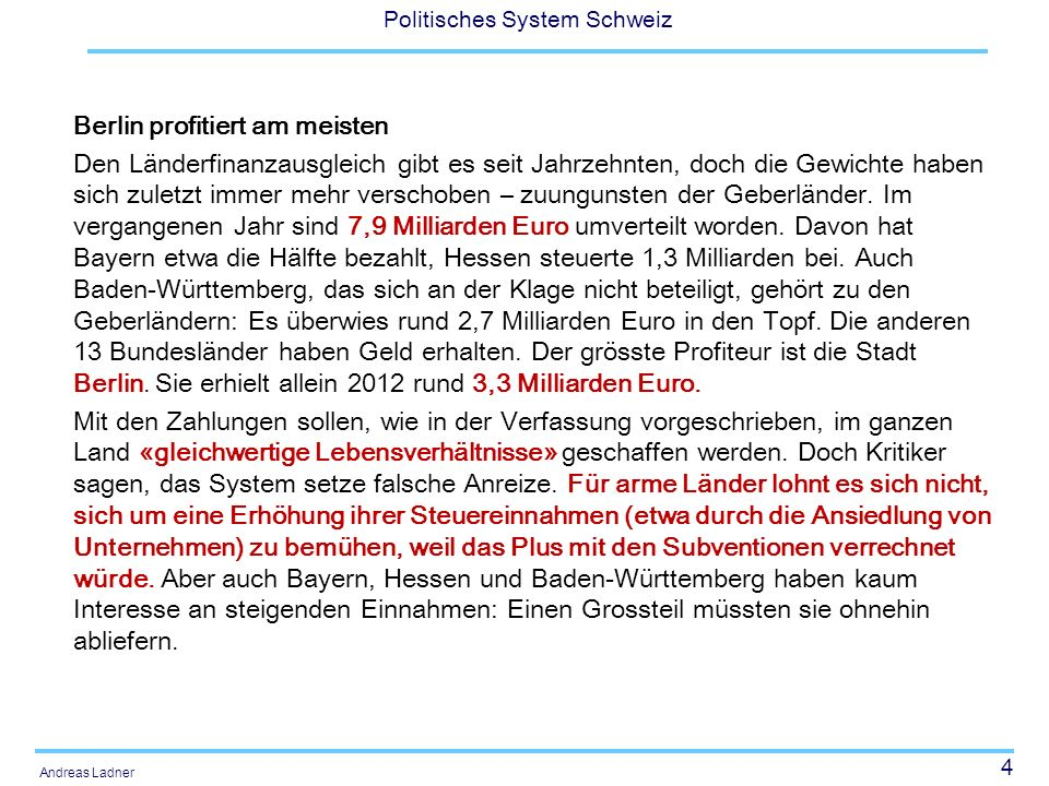 55 Politisches System Schweiz Andreas Ladner Objectif 1: Renforcement de lautonomie financière