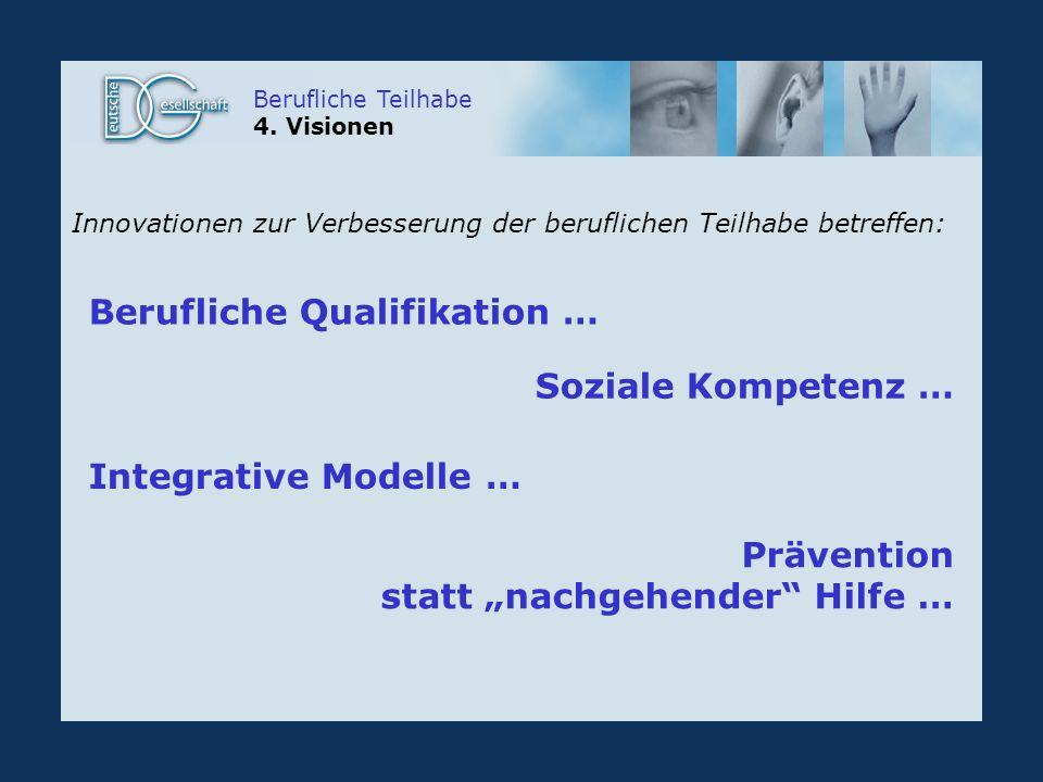 Berufliche Teilhabe 4.