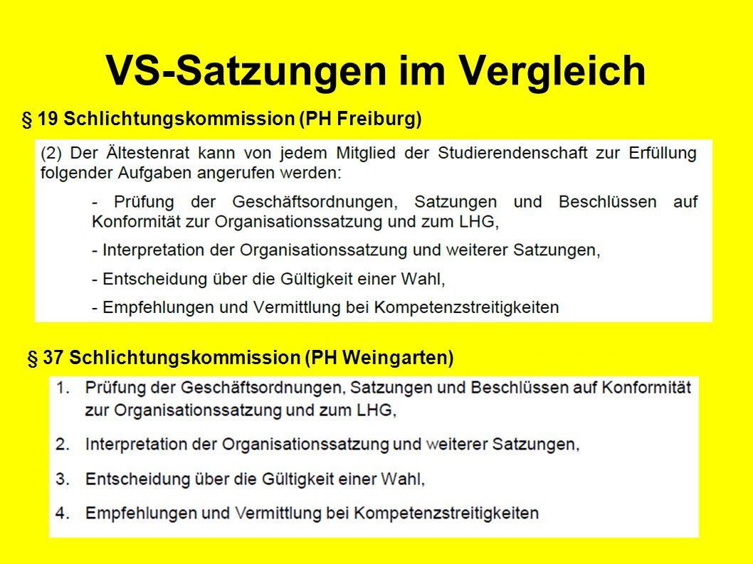 § 37 Schlichtungskommission (PH Weingarten) § 19 Schlichtungskommission (PH Freiburg) VS-Satzungen im Vergleich