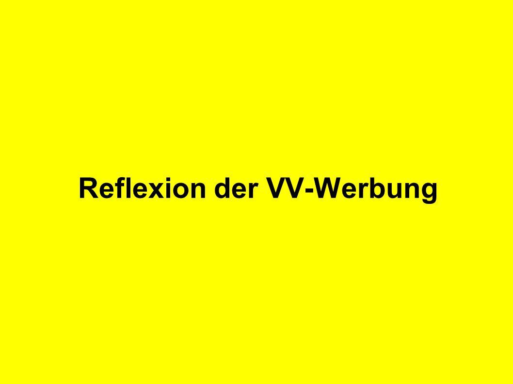 Reflexion der VV-Werbung
