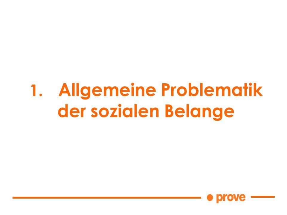 1. Allgemeine Problematik der sozialen Belange