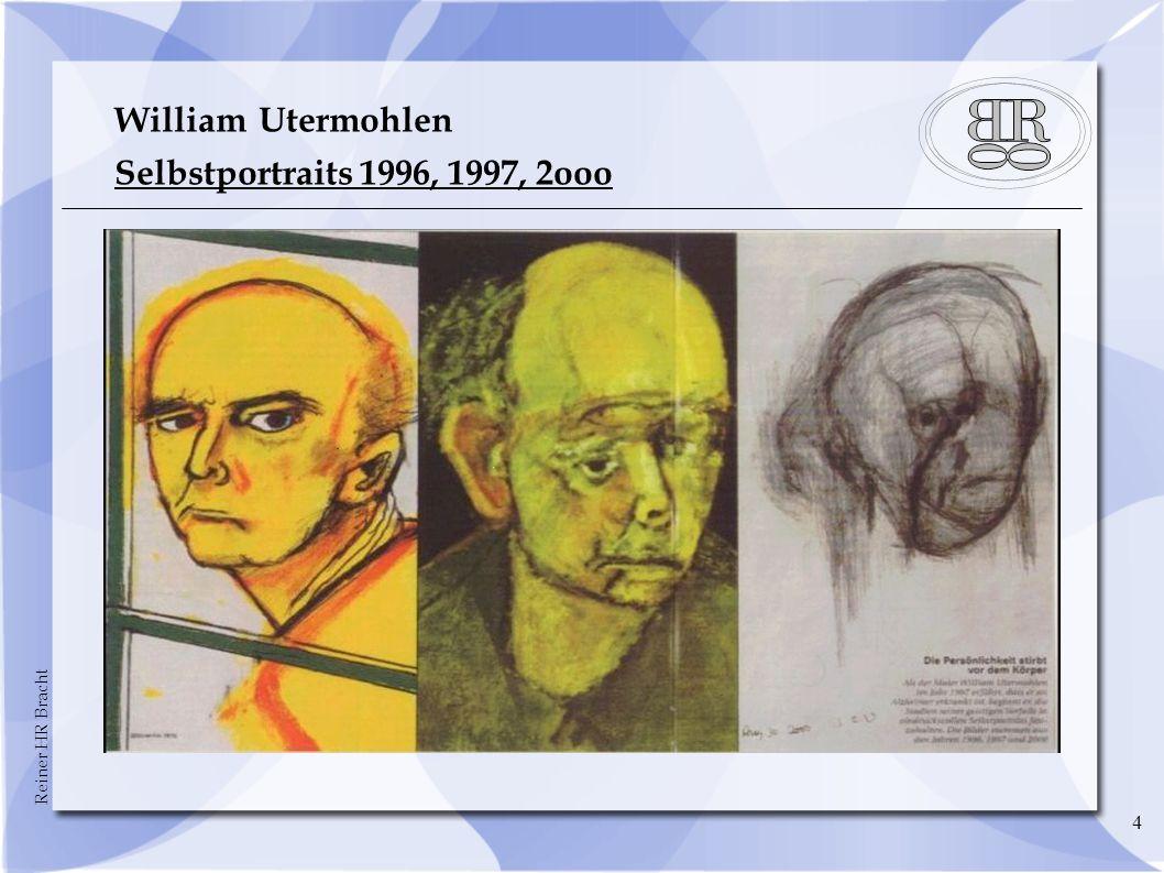 Reiner HR Bracht 4 William Utermohlen Selbstportraits 1996, 1997, 2ooo