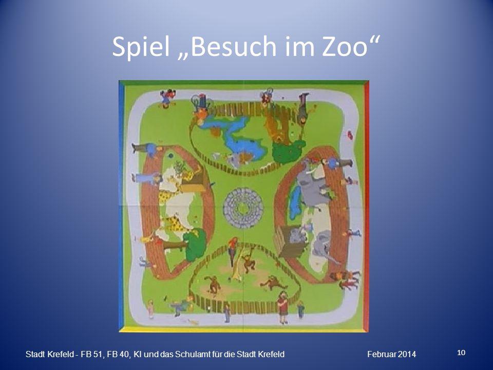 Spiel Besuch im Zoo Stadt Krefeld - FB 51, FB 40, KI und das Schulamt für die Stadt Krefeld Februar 2014 10