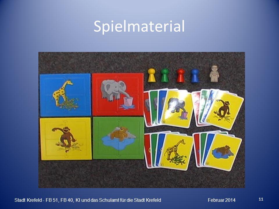 Spielmaterial Stadt Krefeld - FB 51, FB 40, KI und das Schulamt für die Stadt Krefeld Februar 2014 11