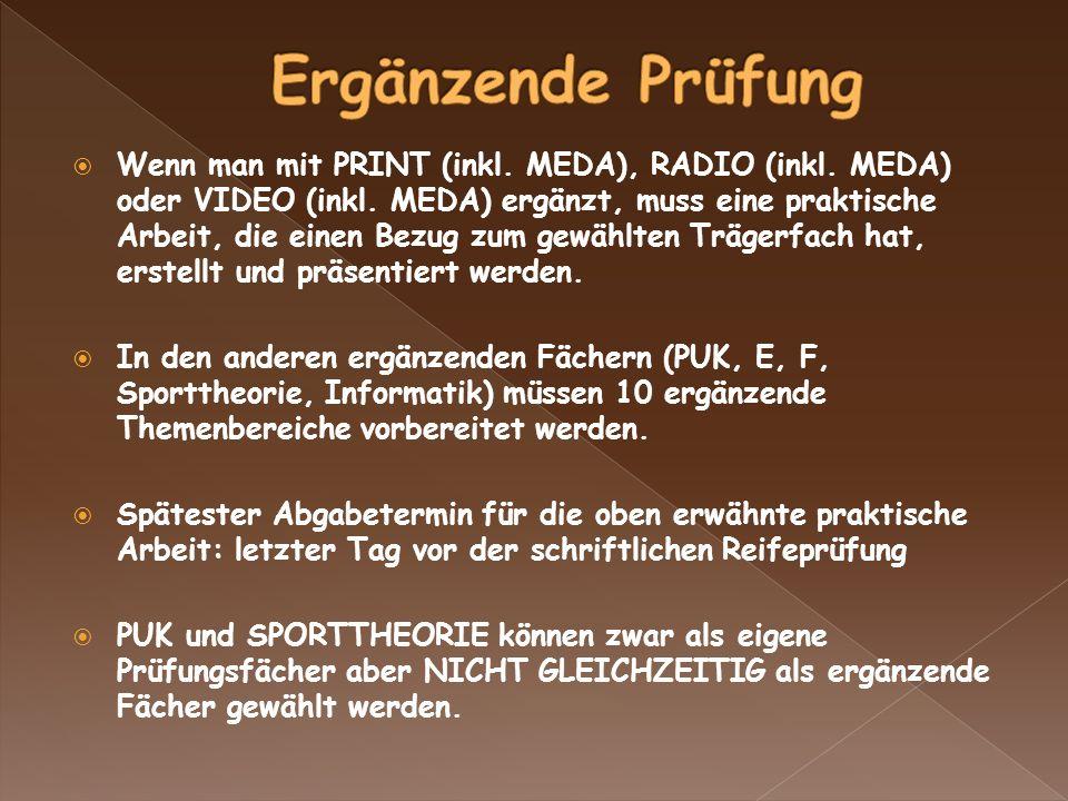 Wenn man mit PRINT (inkl. MEDA), RADIO (inkl. MEDA) oder VIDEO (inkl.