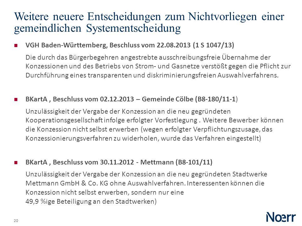 20 Weitere neuere Entscheidungen zum Nichtvorliegen einer gemeindlichen Systementscheidung VGH Baden-Württemberg, Beschluss vom 22.08.2013 (1 S 1047/1