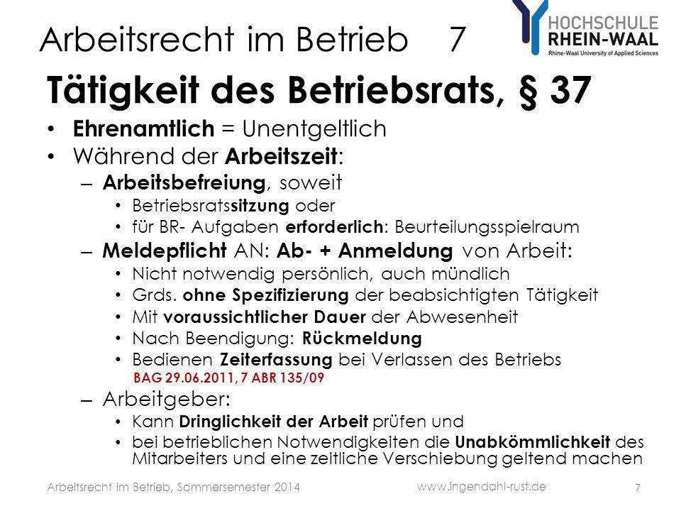 Arbeitsrecht im Betrieb 7 S Gewerkschaften im Betrieb: Duales System: – Gewerkschaften – Betriebsverfassungsorganen, insbes.