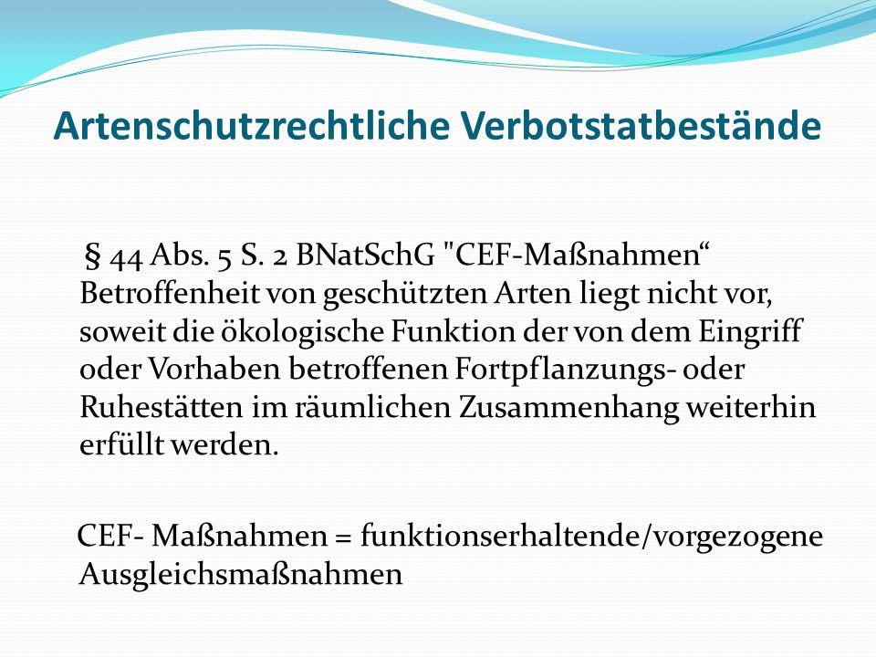 Artenschutzrechtliche Verbotstatbestände § 44 Abs. 5 S. 2 BNatSchG