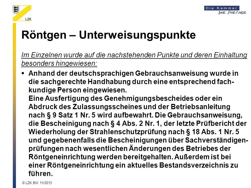 Röntgen – Unterweisungspunkte Im Einzelnen wurde auf die nachstehenden Punkte und deren Einhaltung besonders hingewiesen: Anhand der deutschsprachigen