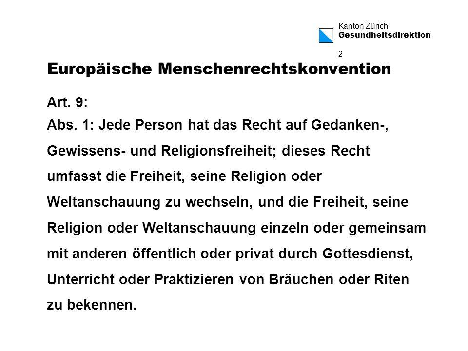 Kanton Zürich Gesundheitsdirektion 3 Europäische Menschenrechtskonvention Art.