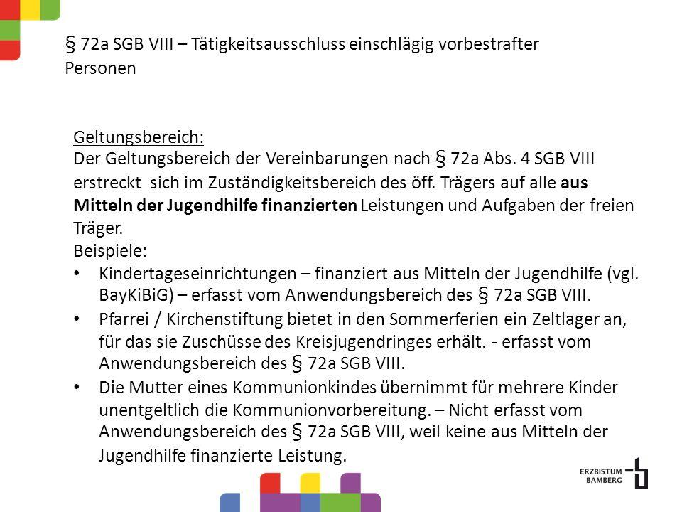 § 72a SGB VIII Tätigkeitsausschluss einschlägig vorbestrafter Personen Vereinbarungen gem.