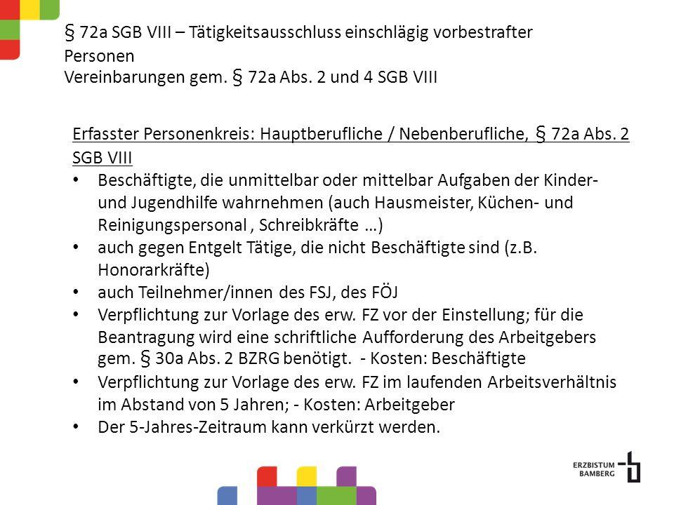 § 72a SGB VIII – Tätigkeitsausschluss einschlägig vorbestrafter Personen Vereinbarungen gem.