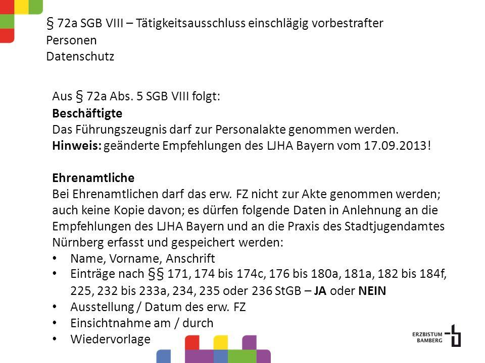 § 72a SGB VIII Tätigkeitsausschluss einschlägig vorbestrafter Personen Vorschlag: Verfahren zur Anforderung eines erw.