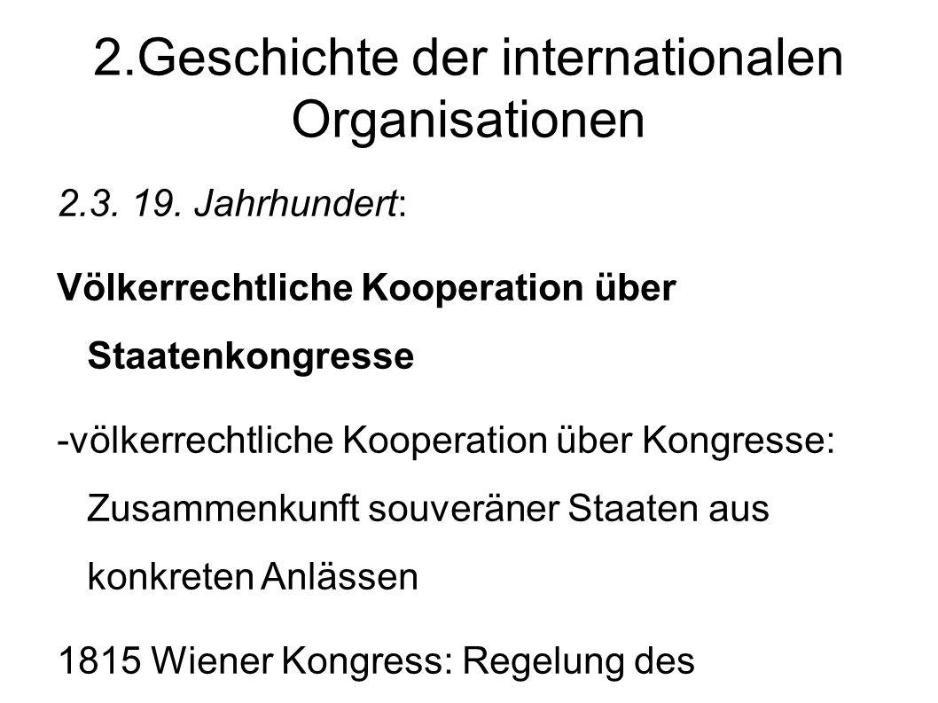 2.Geschichte der internationalen Organisationen 2.3.