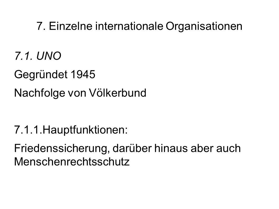 7.Einzelne internationale Organisationen 7.1.