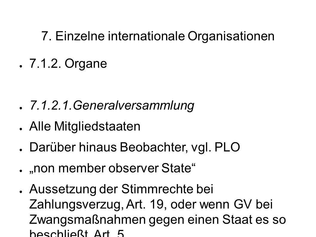 7.Einzelne internationale Organisationen 7.1.2.