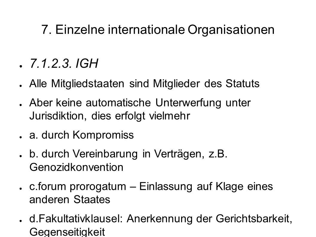 7.Einzelne internationale Organisationen 7.1.2.3.