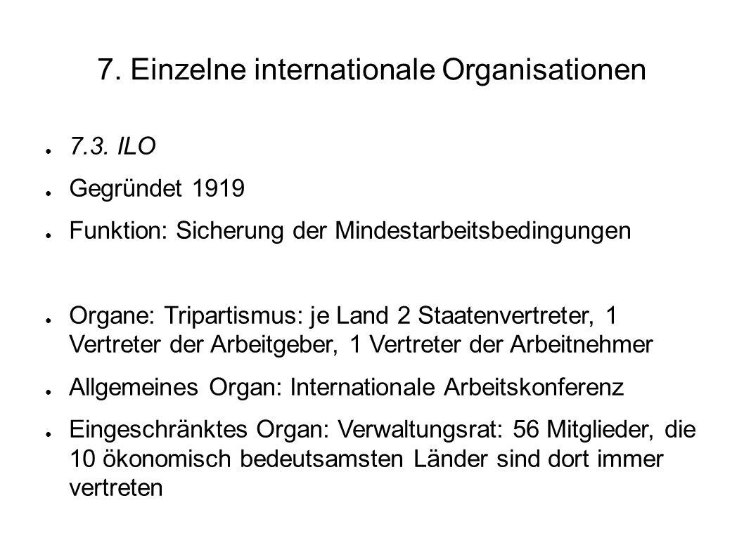 7.Einzelne internationale Organisationen 7.3.