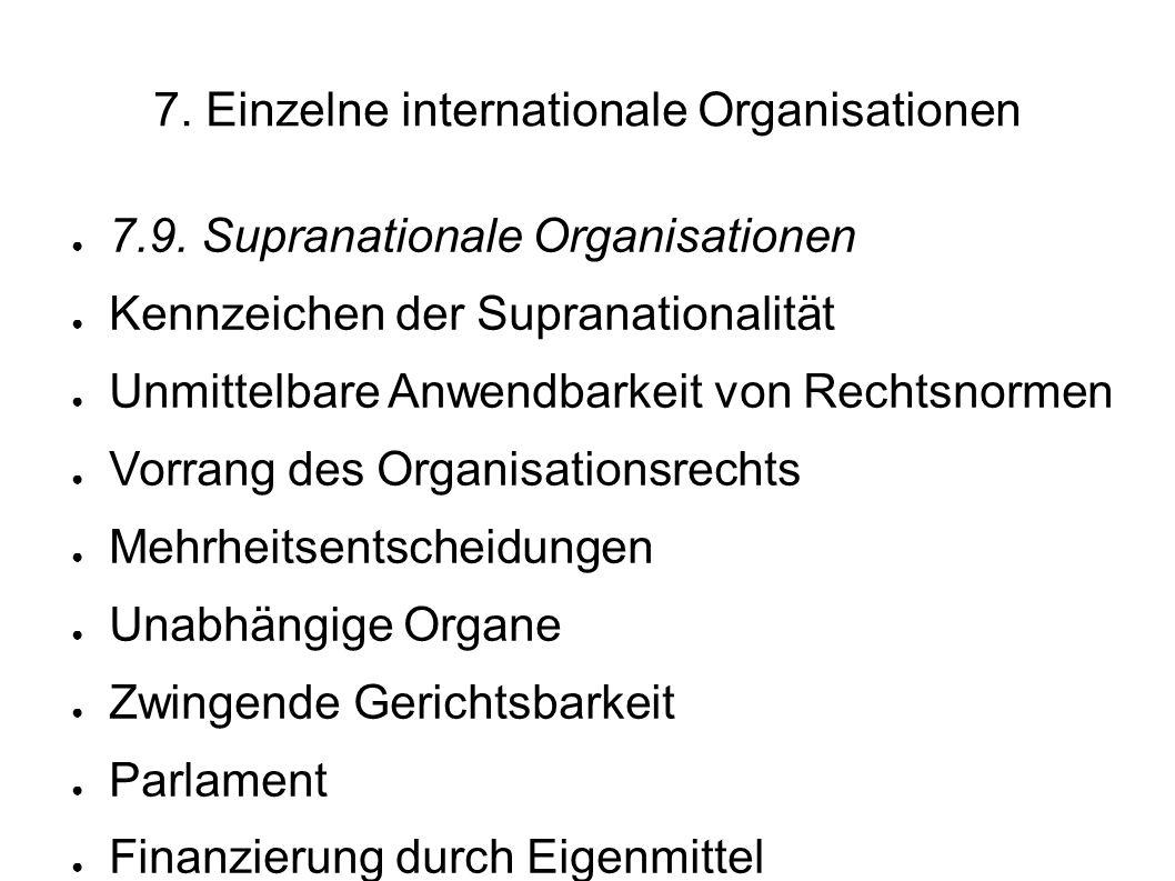 7.Einzelne internationale Organisationen 7.9.