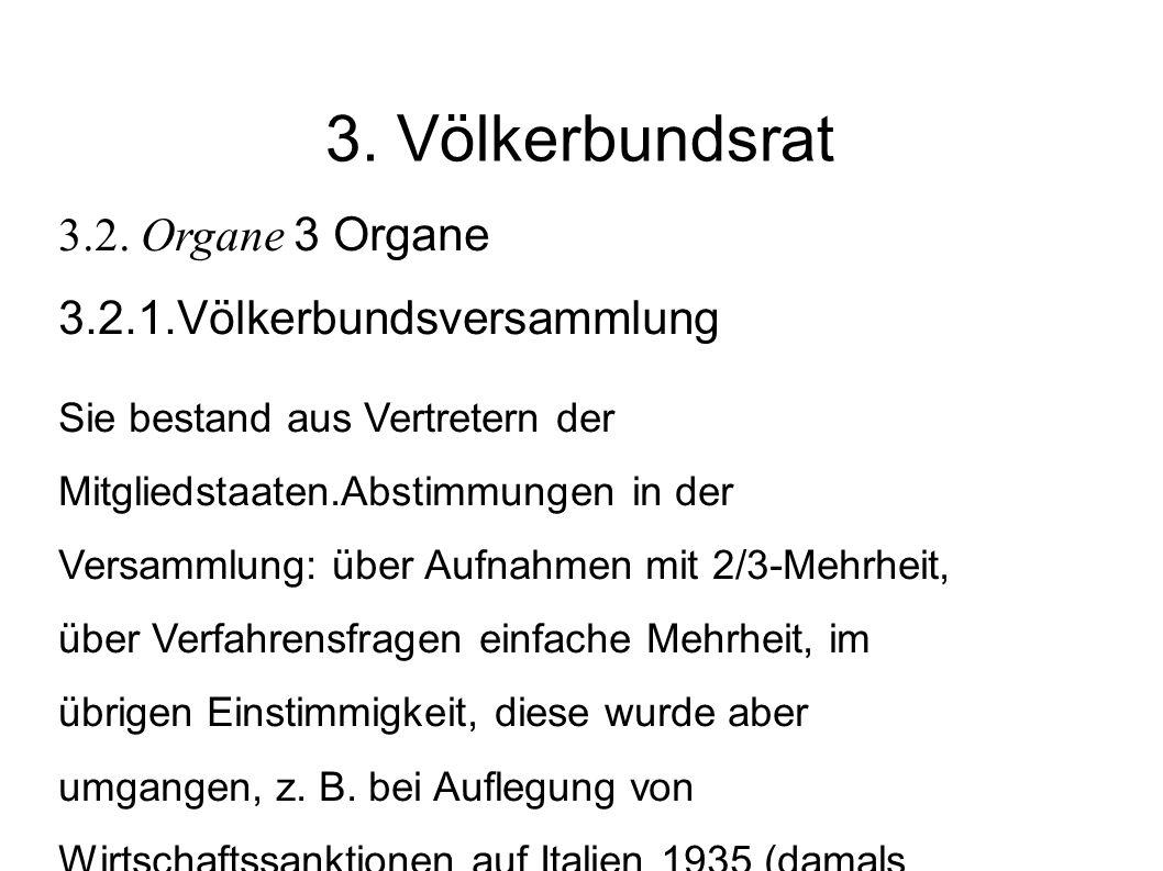 3.Völkerbundsrat 3.2.