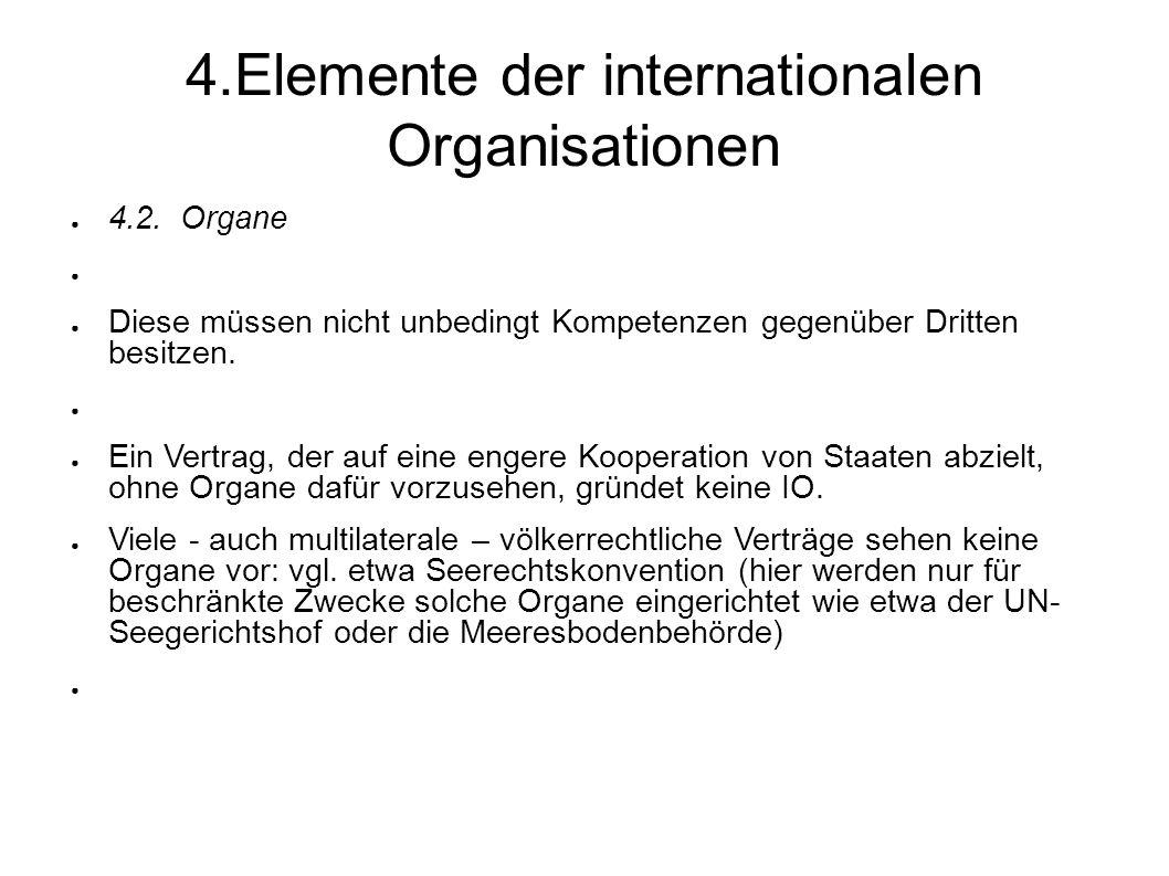 4.Elemente der internationalen Organisationen 4.2.