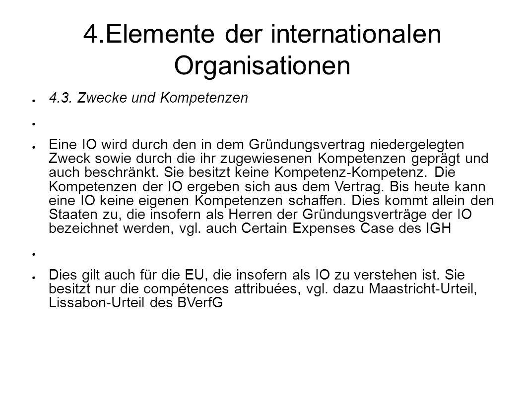 4.Elemente der internationalen Organisationen 4.3.