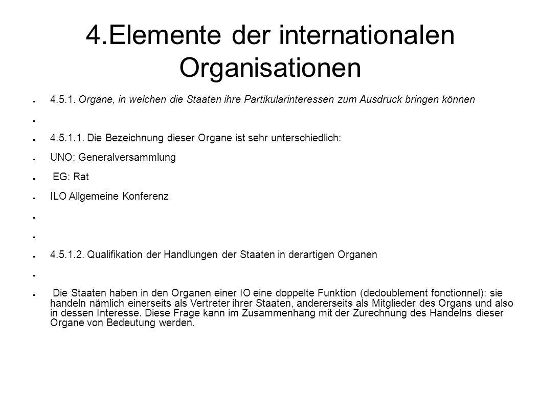 4.Elemente der internationalen Organisationen 4.5.1.
