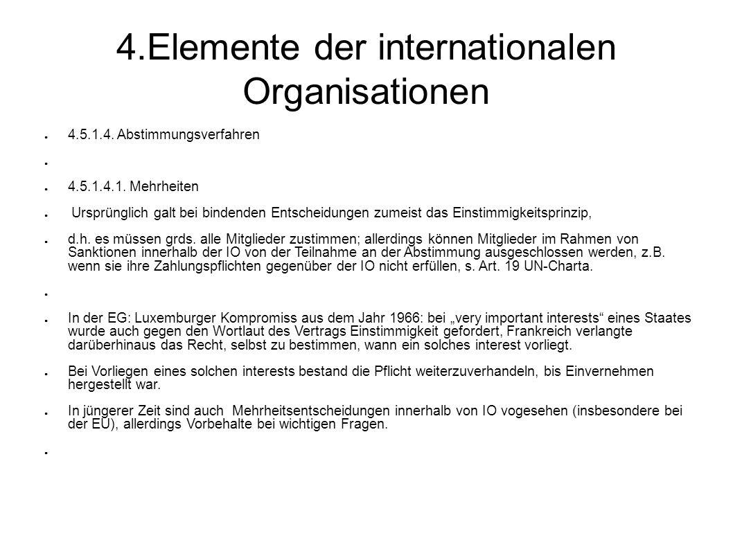 4.Elemente der internationalen Organisationen 4.5.1.4.