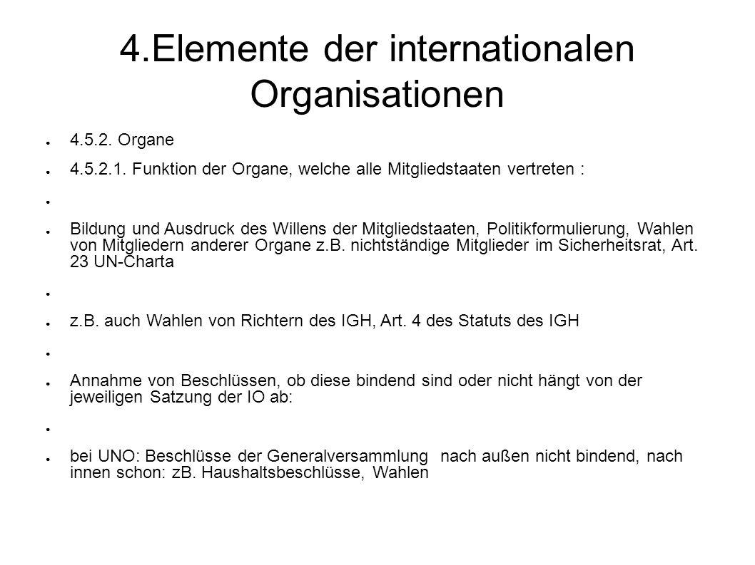 4.Elemente der internationalen Organisationen 4.5.2.