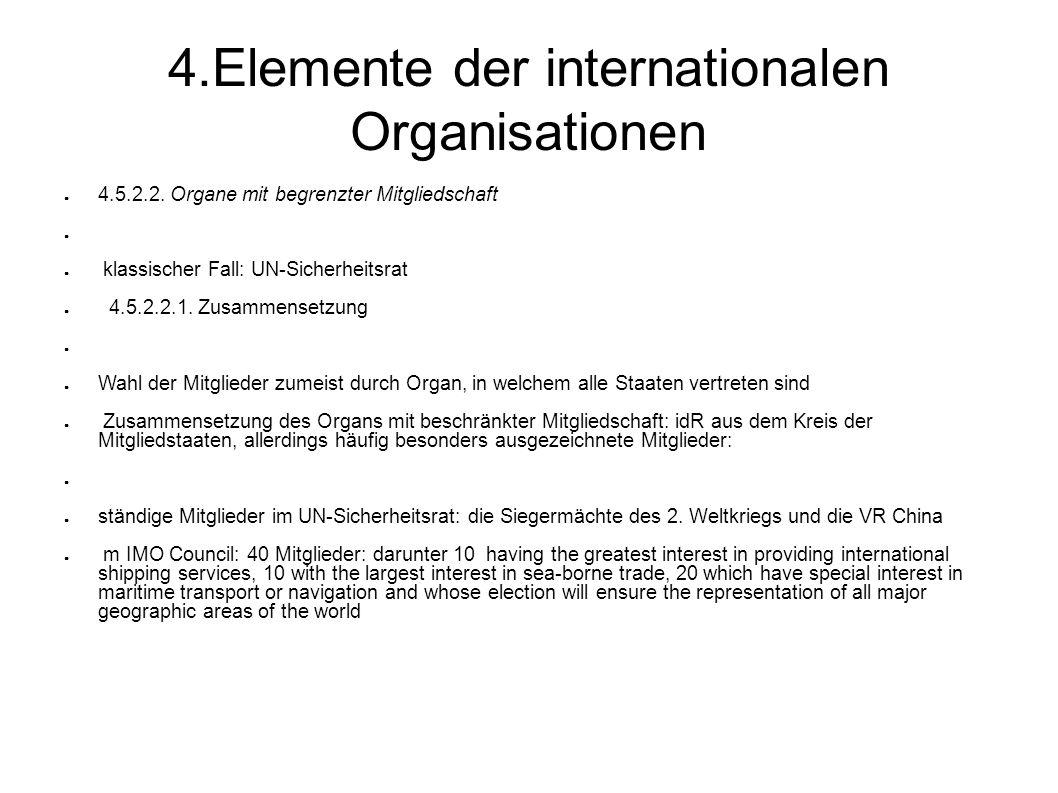 4.Elemente der internationalen Organisationen 4.5.2.2.