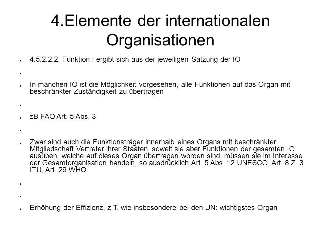 4.Elemente der internationalen Organisationen 4.5.2.2.2.