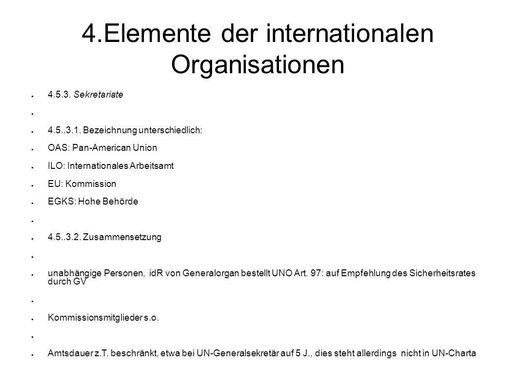 4.Elemente der internationalen Organisationen 4.5.3.