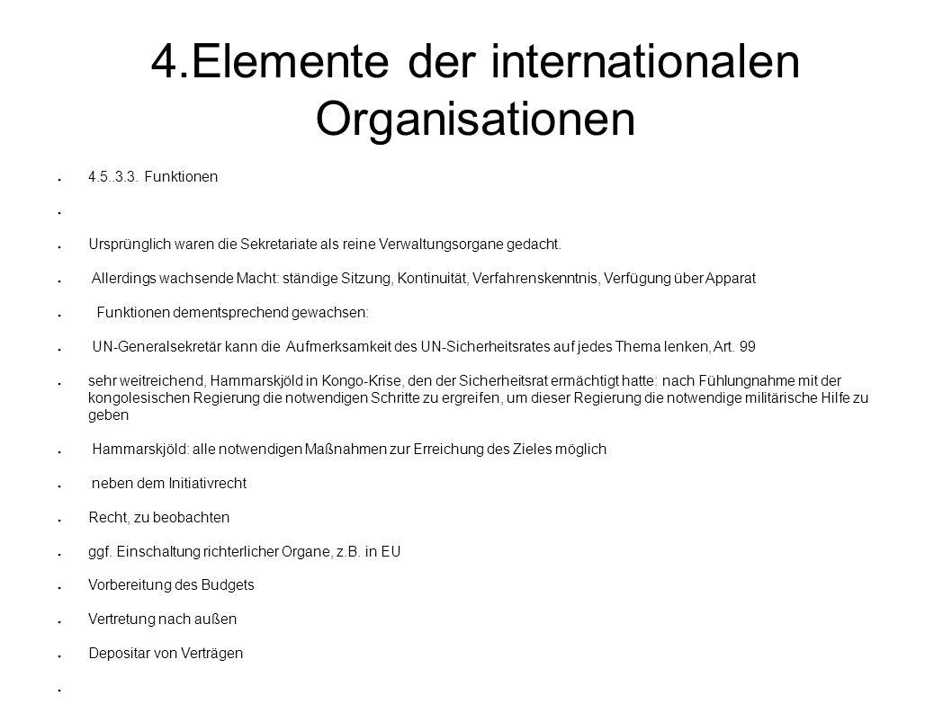 4.Elemente der internationalen Organisationen 4.5..3.3.