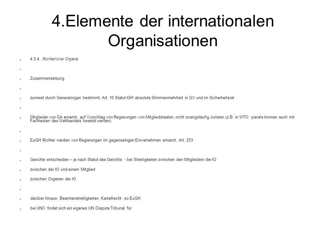 4.Elemente der internationalen Organisationen 4.5.4..