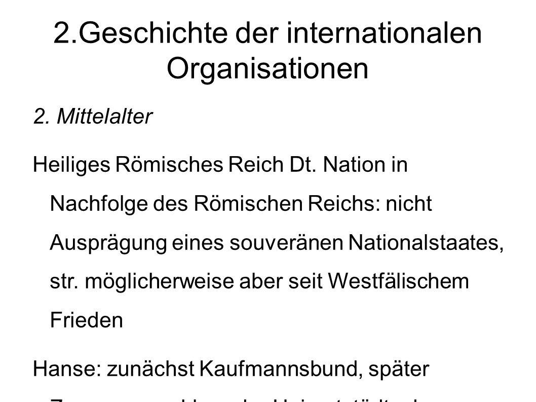 2.Geschichte der internationalen Organisationen 2.