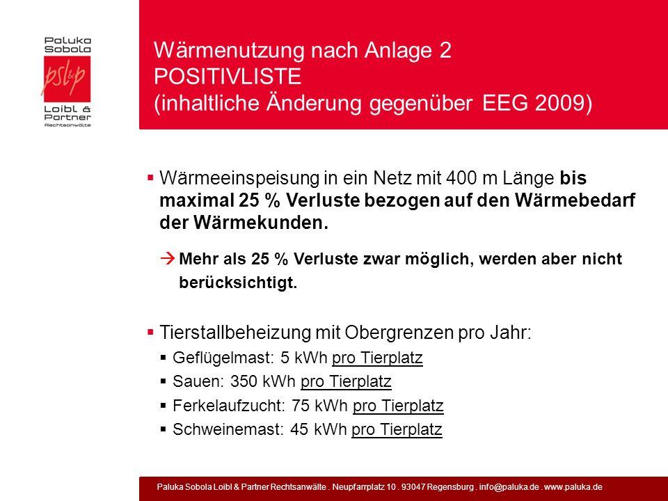 Paluka Sobola Loibl & Partner Rechtsanwälte. Neupfarrplatz 10. 93047 Regensburg. info@paluka.de. www.paluka.de Wärmenutzung nach Anlage 2 POSITIVLISTE